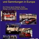 Buch-Tip der Woche: Automuseen in Deutschland und Europa