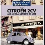"""Neues 2CV-Buch: """"Autos, die noch Typen waren"""""""