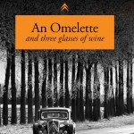 "Buchtipp: Andrew Brodie: ""An Omelette and Three Glasses Of Wine"""