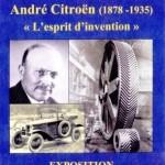 """André Citroën Ausstellung: """"L'Esprit D'Invention"""""""