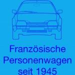 "eBook: Albert Rupprecht - ""französische Personenwagen seit 1945"""