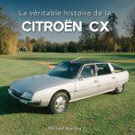 "Neuauflage - ""Veritable Histoire de la CX"""